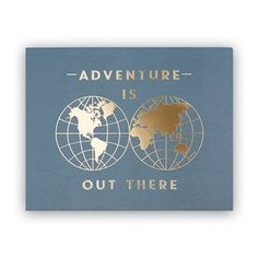 Adventure is Out There Art Print – x Letter Wall, Letters, Back To School Deals, Gallery Frames, Back To School Supplies, Frame Wall Decor, Adventure Is Out There, Wall Art Prints, Chapters Indigo