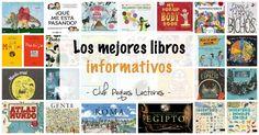 Descubre los mejores libros informativos para niños, uno para cada temática importante. 25 Libros imprescindibles de conocimientos para aprender y saciar la curiosidad infantil