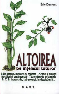 Fifteen Gardening Recommendations On How To Get A Great Backyard Garden Devoid Of Too Much Time Expended On Gardening Scrisa De Un Pepinerist Experimentat, Cartea Contine 850 De Imagini Care Va Ghideaza Pas Cu Pas In Procesul De Altoire Pentru Mai Bine De Art Deco Coffee Table, Vertical Garden Diy, Watercolor Pictures, Country Landscaping, Growing Plants, Fruit Trees, Science And Nature, Garden Projects, Grape Vines