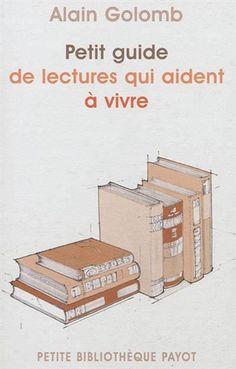 Auteur : Alain Golomb Éditeur : Payot Année de parution : 2012