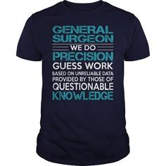 Awesome Tee For General Surgeon T Shirts, Hoodie. Shopping Online Now ==►…