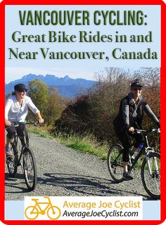 This post showcases great bike rides in and around Vancouver, Canada. Vancouver cycling offers a range of options, from adventurous and athletic to easy and family friendly. Includes great bike rides in Vancouver, Burnaby, Port Coquitlam, Pitt Meadows, Richmond, and Vancouver Island. #AverageJoeCyclist #cycling #Vancouver #VancouverCycling Downtown Vancouver, Vancouver Island, Cycling Workout, Women's Cycling, Child Bike Seat, Gps Bike, Indoor Bike Trainer, Best Electric Bikes, Female Cyclist