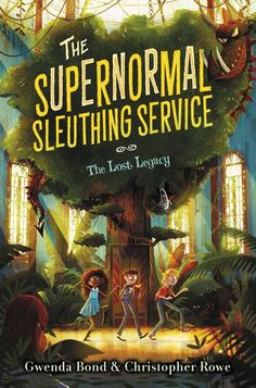 Buy The Supernormal Sleuthing Service The Lost Legacy by Chistopher Rowe, Glenn Thomas, Gwenda Bond and Read this Book on Kobo's Free Apps. Discover Kobo's Vast Collection of Ebooks and Audiobooks Today - Over 4 Million Titles! Book Cover Art, Book Cover Design, Book Design, Book Covers, Comic Covers, Edition Jeunesse, Children's Book Illustration, Book Illustrations, Princesas Disney