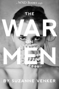 The War on Men | (e)Book Review | Blog of Manly