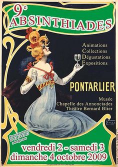 The poster of the edition of the Absinthiades in Pontarlier. Absinthe, Expositions, France, Chapelle, Occasion, Festivals, Movie Posters, Cocktails, Vintage Posters