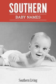 If you're having a baby soon, then our list of timeless southern baby names is perfect for you. #babynames #southernnames #classic #babynameideas #southernliving Classic Baby Boy Names, Male Baby Names, Girl Dog Names, Classic Names, Puppy Names, Southern Grandma Names, Southern Sayings, Southern Baby Nurseries, Names For Boys List
