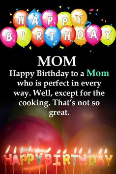 Latest & Famous Birthday Quotes For Mom Birthday Wishes For Mum, Happy Birthday Mom Images, Happy Birthday Mother, Birthday Wishes And Images, Birthday Wishes Messages, Birthday Cards For Mom, Wishes Images, Birthday Message For Mom, Birthday Ideas