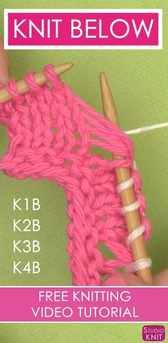 Knitting Below is so easy. How to Knit Below with this simple Knitting Technique by Studio Knit. Learn how to K1B K2B K3B K4B.