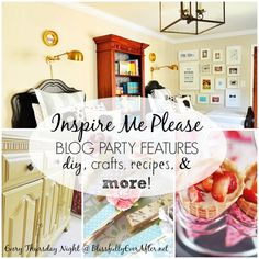 """""""Inspire Me Please"""" Blog Party {No. 49} - Blissfully Ever After Yellow Painted Furniture, Yellow Painting, Inspire Me, Home And Family, Diy Crafts, Link, Party, Blog, Recipes"""