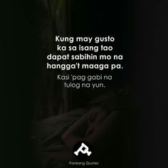 Filipino Quotes, Pinoy Quotes, Filipino Funny, Tagalog Love Quotes, Love Song Quotes, Crush Quotes, Hugot Lines Tagalog Funny, Tagalog Quotes Patama, Tagalog Quotes Hugot Funny
