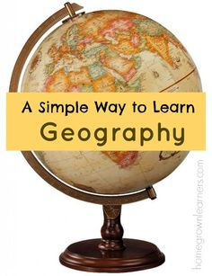 A Simple Way to Learn Geography — Homegrown Learners
