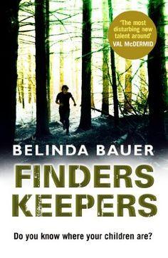 Finders Keepers  (Jonas Holly, Bk 2) by Belinda Bauer