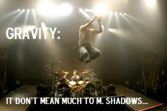 OMG... a picture of M Shadows with a My Chem reference... this is perfection! So perfect