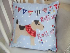 Quirky & fun applique terrier dog cushion, wearing a ruffle and ready to balance a treat on his nose. Complete with bunting and 'Roll up Roll up' wording and a sprinkling of buttons. Red jumbo ric-rac edging on the sides, Denim envelope style rever. Cushion Ideas, Dog Cushions, Cushion Pads, Terrier Dogs, Bunting, Applique, Scrap, Throw Pillows, Blanket