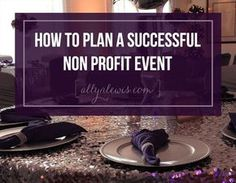 6 tips to boost your non profit event planning tips Event Planning Checklist, Event Planning Business, Party Planning, Business Ideas, Nonprofit Fundraising, Fundraising Events, Fundraising Ideas, Fundraiser Event, Fundraisers