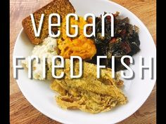 Vegan Fried Fish - YouTube