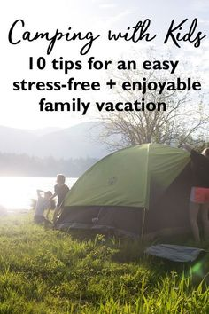 From years of experience I've compiled the best tips to make your next family camping trip easy, relaxing and stress free. Whether you're an old pro or a newbie with this How to Go Camping with Kids guide you'll be creating life long memories and enjoying camping in no time - even with an armload of kids! Kid friendly camping | Kids camping tent | What camping tent to buy | Kids camping kit | camping activities for kids | camping near me #ad in partnership with Coleman USA