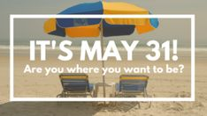 It's May 31! Are you where you want to be?
