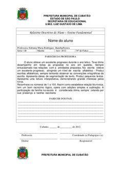 PREFEITURA MUNICIPAL DE CUBATÃO ESTADO DE SÃO PAULO SECRETARIA DE EDUCACIONAL U.M.E. LUIZ GUSTAVO DE LIMA  Relatório Descr...