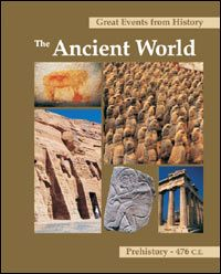 Great Events from History:   The Ancient World, Prehistory-476 C.E.