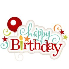 Happy Birthday: Miss Kate Cuttables-- SVG scrapbook title birthday svg cut files birthday svg files free svgs free svg cuts Famous Birthday Quotes, Happy Birthday Quotes, Happy Birthday Images, Happy Birthday Greetings, Birthday Messages, Birthday Clips, Birthday Posts, Birthday Signs, Birthday Wishes For Friend