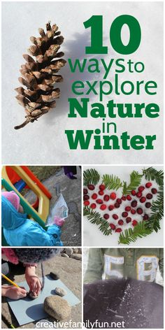 Get outside and explore nature in the winter with these 10 fun kids activities!  #outdoorlearning #getoutside #discovernature