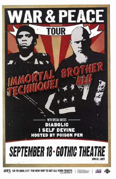 Concert poster for Immortal Technique and Brother Ali at The Gothic Theatre in Denver, CO in 2013.  11x17 card stock.