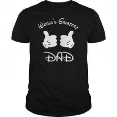 worlds greatest dad #fatherday #tshirts #father #gift #ideas #Popular #Everything #Videos #Shop #Animals #pets #Architecture #Art #Cars #motorcycles #Celebrities #DIY #crafts #Design #Education #Entertainment #Food #drink #Gardening #Geek #Hair #beauty #Health #fitness #History #Holidays #events #Home decor #Humor #Illustrations #posters #Kids #parenting #Men #Outdoors #Photography #Products #Quotes #Science #nature #Sports #Tattoos #Technology #Travel #Weddings #Women