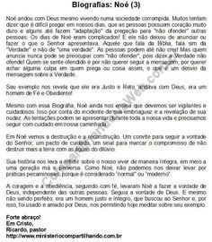 Mensagem Devocional de 05/02/2018: Biografias: Noé (3)  Para ler no blog: https://devocionais2018.blogspot.com/2018/02/biografias-noe-3.html