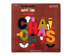 "S. Neil Fujita record album design 1960. ""Happy Time Cha Chas"" LP"