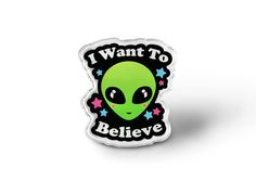 I Want To Believe Grunge Alien Pin  Geek Grunge Pins by AtomicLace