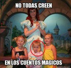 not everybody believes in fairy tales...lol