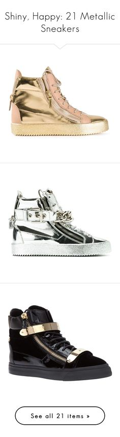 """""""Shiny, Happy: 21 Metallic Sneakers"""" by polyvore-editorial ❤ liked on Polyvore featuring metallicsneakers, shoes, sneakers, metallic, metallic sneakers, high top shoes, giuseppe zanotti shoes, patent leather high top sneakers, high top trainers and rubber sole shoes"""