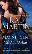 Magnificent Passage, by Kat Martin ~ historical romance.