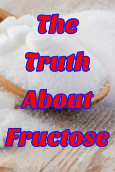 The Truth About Fructose >> http://nutritionpowered.com/the-truth-about-fructose/