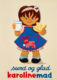 Healthy and happy with dairy products Retro Advertising, Vintage Advertisements, Vintage Ads, Vintage Posters, Vintage Food, Poster Ads, Old Ads, Vintage Recipes, Danish Design