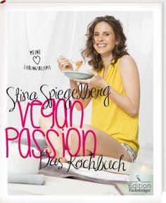 Veganpassion | Stina Spiegelberg | Veganes Kochbuch | Rezension | Becky's Diner