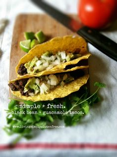 Black Bean & Guacamole Tacos - gluten free    I love tacos so I automatically love this- can't wait to try it!