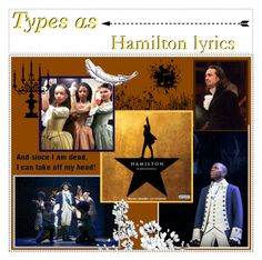 """""""Types as Hamilton lyrics // Yashasree"""" by the-adventures-of-the-mbti-types ❤ liked on Polyvore featuring art"""