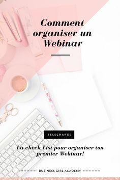 Comment organiser un Webinar,  Je t'offre la check-list pour créer ton premier Webinar, Telecharge la vite!