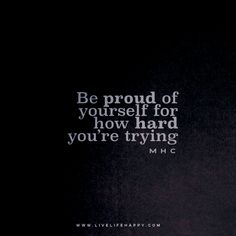 Life Quotes Be Proud Of Yourself Popular Life Quotes