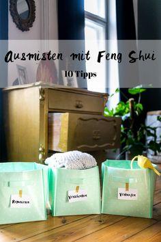 Ausmisten mit Feng Shui – Meine Tipps auf dem Blog I Ausmisten Tipps I