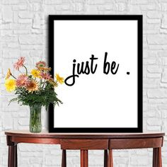 JUST BE Print Home Decor Typography Poster Motivational Quote Digital Quote Print Digital Typography Art Wall Decor Poster 8X10 11x14 by sweetdownload on Etsy