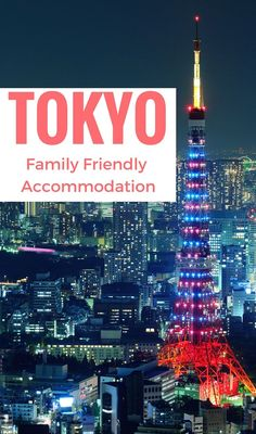 Looking for the best family hotels in Tokyo? Or other family friendly accommodation? Here's our top ten as well as lots of other Tokyo family accommodation options. http://www.wheressharon.com/best-family-accommodation/best-family-hotels-in-tokyo/