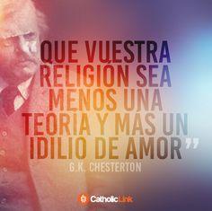 ¡Que nuestra fe sea un idilio de amor!