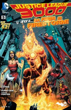 Leer Comics Online : Justice League 3000 5 - ¡El alzamiento de Firestorm!
