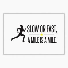 Slow or Fast. A mile is a mile.,  Order HERE ==> https://wanelo.us/?/Sports/118296832-537763268.html?41088,  Please tag & share with your friends who would love it,  runner diet, #running tips, #running motivation  #5k #goat #sheep  running training, trail running, running marathon  #posters #kids #parenting #men #outdoors #photography #products #quotes