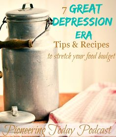 7 Great Depression Era tips and recipes to help you stretch your food budget. Old-fashioned frugal recipes with less than 5 ingredients. Depression Era Recipes, Depression Help, Saving Tips, Saving Money, Money Savers, Budget Meals, Food Budget, Do It Yourself Food, Do It Yourself Inspiration