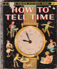 How to Tell Time, Illustrations by Eleanor Dart, 1957- Cover