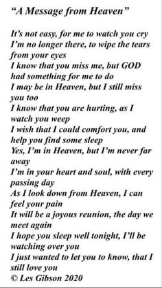 Loss Quotes, Dad Quotes, Sweet Quotes, Mother Quotes, Wisdom Quotes, In Loving Memory Quotes, Mom I Miss You, Letter From Heaven, Messages From Heaven
